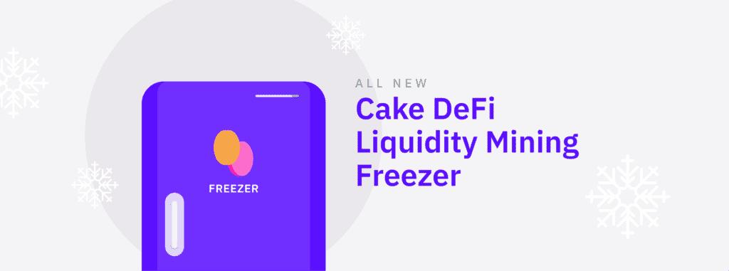 Cake DeFi Review Cake DeFi Bonus Cake DeFi Freezer